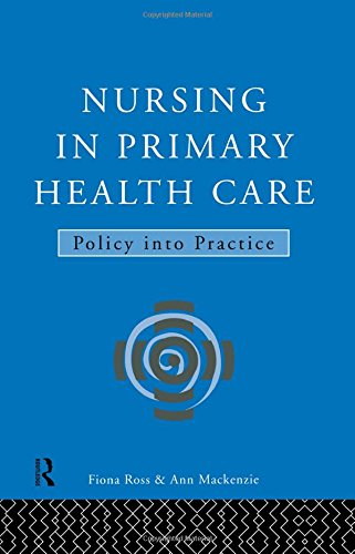 9780415106153: Nursing in Primary Health Care: Policy into Practice