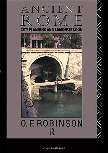 9780415106184: Ancient Rome: City Planning and Administration