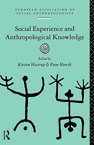 9780415106580: Social Experience and Anthropological Knowledge (European Association of Social Anthropologists)