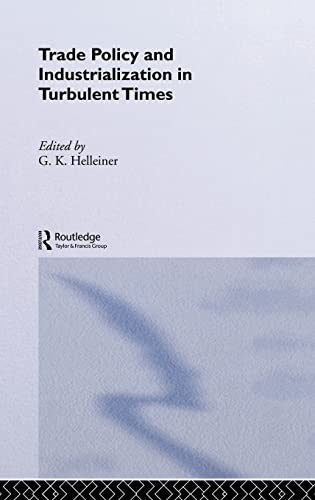 9780415107112: Trade Policy and Industrialization in Turbulent Times