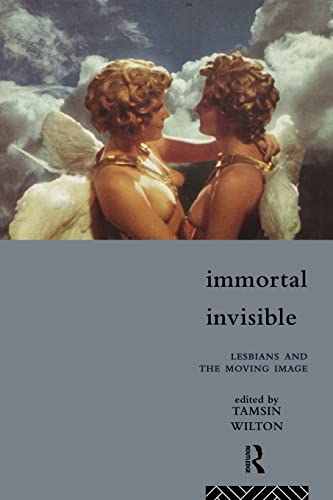 9780415107259: Immortal, Invisible: Lesbians and the Moving Image