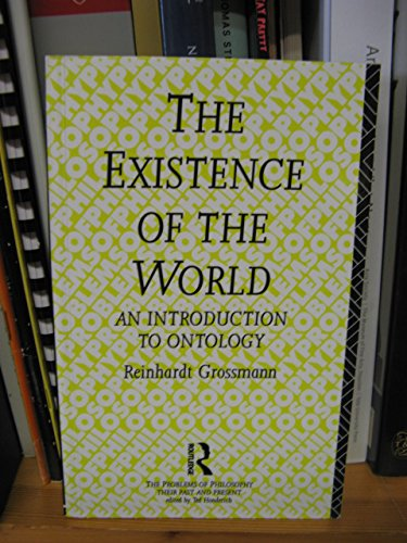 9780415107723: Existence Of The World: Introduction to Ontology (Problems of Philosophy)