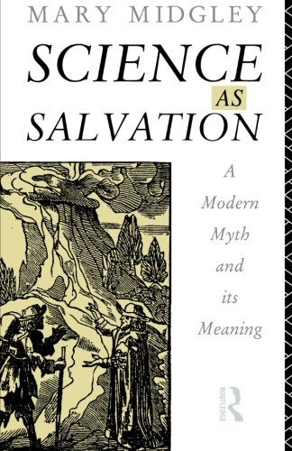 9780415107730: Science as Salvation: A Modern Myth and its Meaning