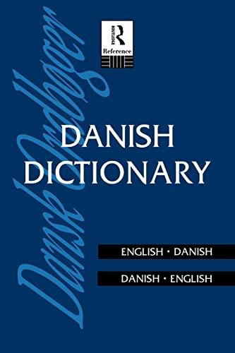 Danish Dictionary: Danish-English, English-Danish (Routledge Bilingual Dictionaries): Anna Garde
