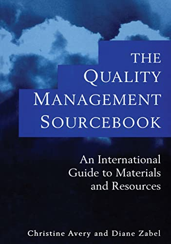 9780415108317: The Quality Management Sourcebook: An International Guide to Materials and Resources