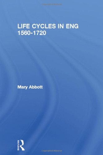 9780415108423: Life Cycles in England 1560-1720: Cradle to Grave