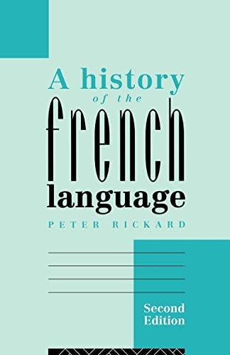 9780415108874: A History of the French Language