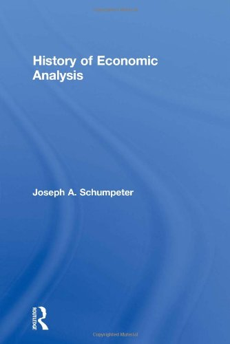 History of Economic Analysis: Schumpeter, Joseph A.