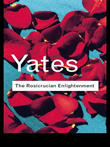 9780415109123: The Rosicrucian Enlightenment: Volume 98 (Routledge Classics)