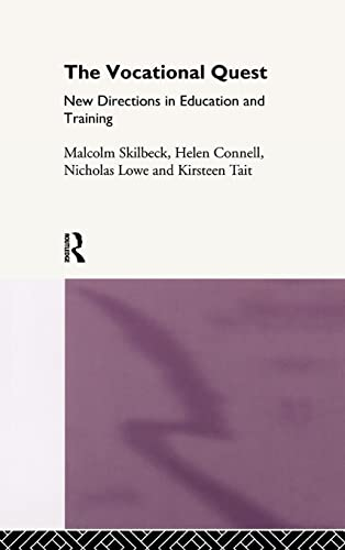 The Vocational Quest. New Directions in Education: Malcolm Skilbeck, Helen