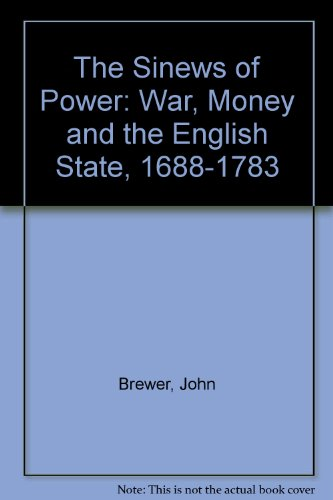 9780415109284: The Sinews of Power: War, Money and the English State, 1688-1783