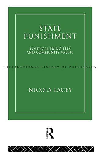 9780415109383: State Punishment: Political Principles and Community Values (International Library of Philosophy)