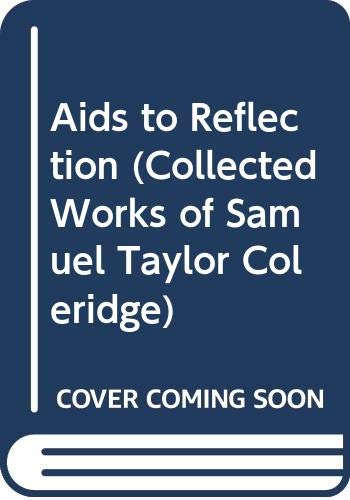 9780415109444: Aids to Reflection (Collected Works of Samuel Taylor Coleridge)