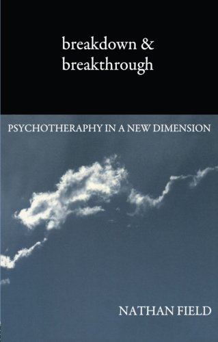 9780415109581: Breakdown and Breakthrough: Psychotherapy in a New Dimension