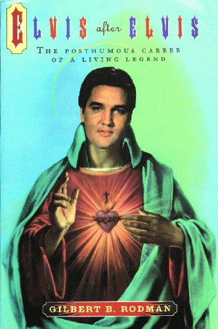 9780415110037: Elvis After Elvis: The Posthumous Career of a Living Legend