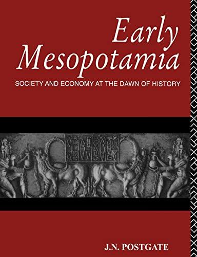 9780415110327: Early Mesopotamia: Society and Economy at the Dawn of History