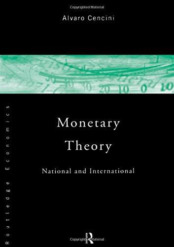 9780415110549: Monetary Theory: National and International