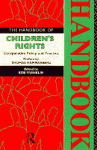 9780415110600: The Handbook of Children's Rights: Comparative Policy and Practice