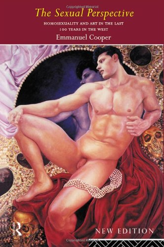 9780415111003: The Sexual Perspective: Homosexuality and Art in the Last 100 Years in the West