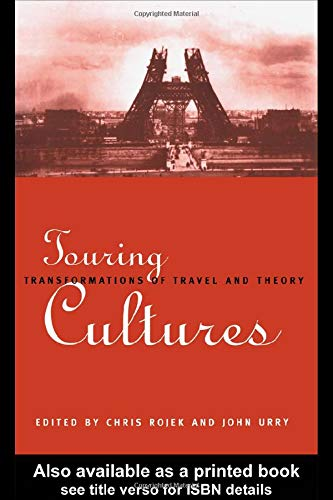9780415111249: Touring Cultures: Transformations of Travel and Theory
