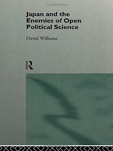 9780415111300: Japan and the Enemies of Open Political Science (Nissan Institute/Routledge Japanese Studies)