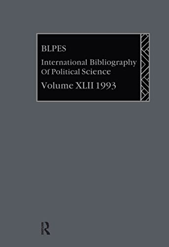 Ibss: Political Science: 1993 Vol 42: Compiled by the British Library of Polit