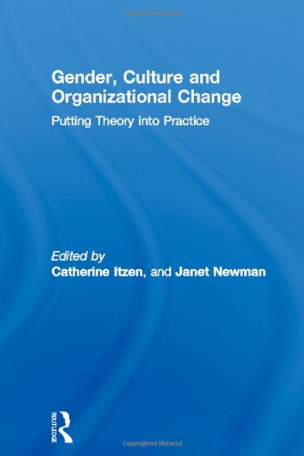 9780415111867: Gender, Culture and Organizational Change: Putting Theory into Practice