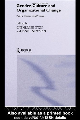 9780415111874: Gender, Culture and Organizational Change: Putting Theory Into Practice