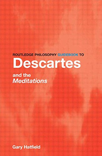 9780415111935: Routledge Philosophy GuideBook to Descartes and the Meditations (Routledge Philosophy GuideBooks)