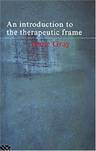 9780415111973: An Introduction to the Therapeutic Frame (Routledge Mental Health Classic Editions)