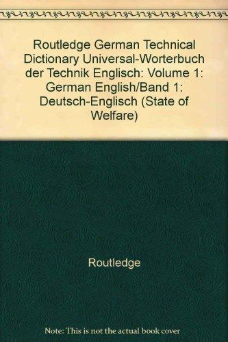 9780415112093: Routledge German Technical Dictionary Universal-Worterbuch der Technik Englisch: Volume 1: German English/Band 1: Deutsch-Englisch (Routledge Specialist Dictionaries Series) (Volume 2)