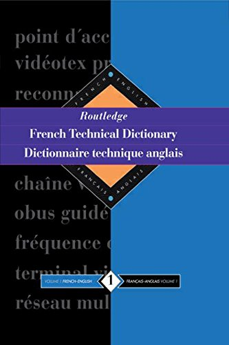9780415112246: Routledge French Technical Dictionary Dictionnaire technique anglais: Volume 1 French-English/francais-anglais