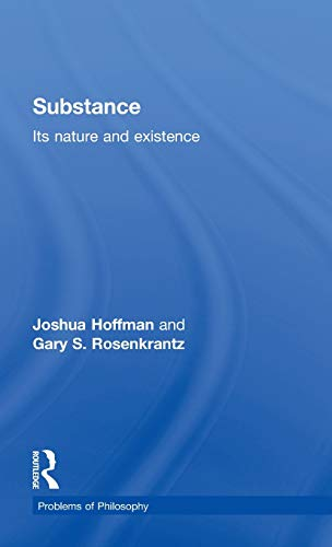 9780415112505: Substance: Its Nature and Existence (Problems of Philosophy)