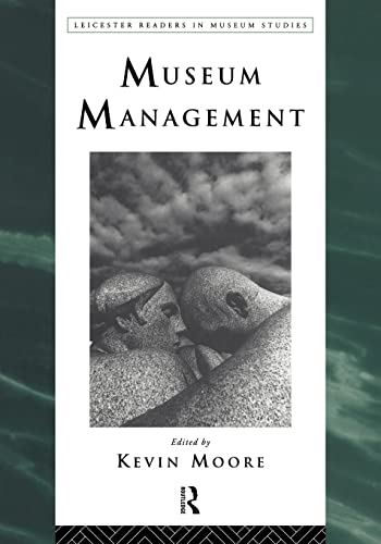 9780415112796: Museum Management (Leicester Readers in Museum Studies)