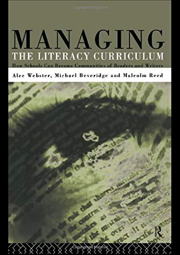 Managing the Literacy Curriculum: Michael Beveridge; Malcolm