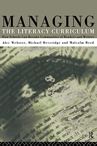 Managing the Literacy Curriculum: Beveridge, Michael &