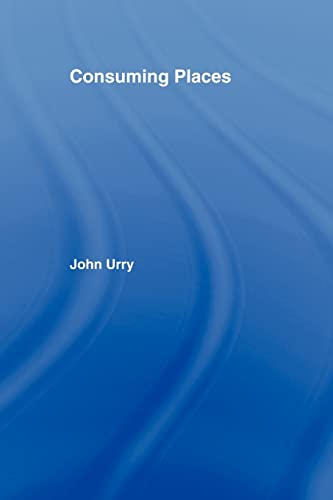9780415113113: Consuming Places (International Library of Sociology)