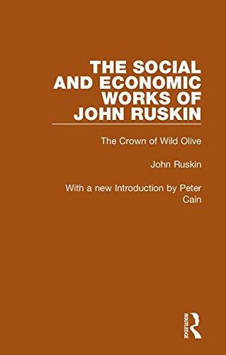 The Social and Economic Works of John: John Ruskin