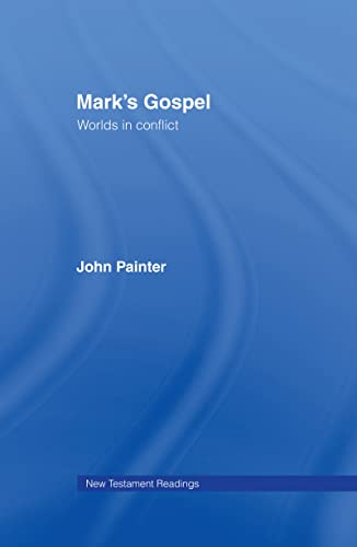 9780415113649: Mark's Gospel (New Testament Readings)