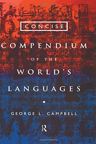9780415113922: Concise Compendium of the World's Languages