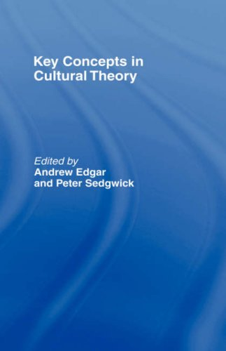 Key Concepts in Cultural Theory: P. Sedgewick