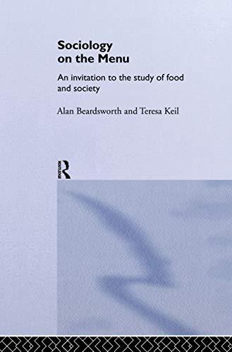 Sociology on the Menu: An Invitation to: Beardsworth, Alan &