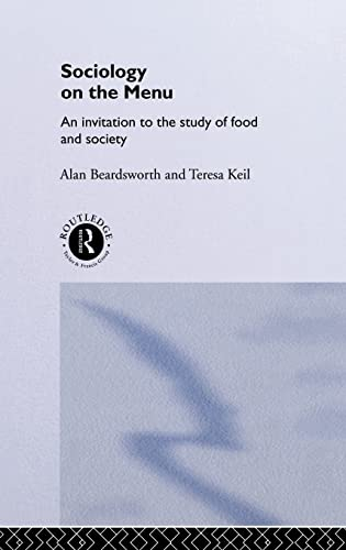 9780415114240: Sociology on the Menu: An Invitation to the Study of Food and Society