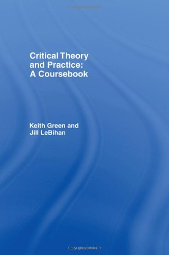 9780415114387: Critical Theory and Practice: A Coursebook