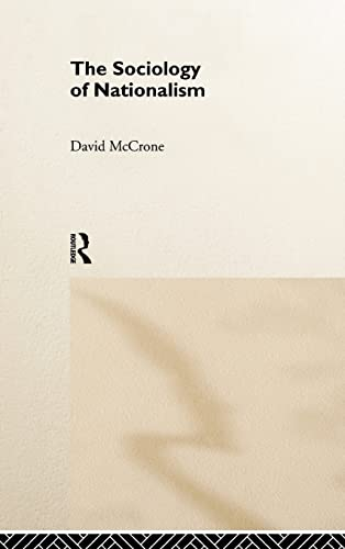 9780415114592: The Sociology of Nationalism: Tomorrow's Ancestors (International Library of Sociology)