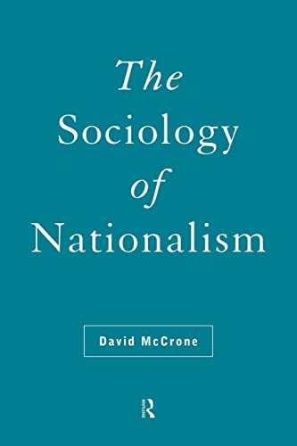 9780415114608: The Sociology of Nationalism: Tomorrow's Ancestors (International Library of Sociology)