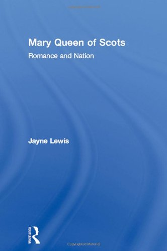 9780415114806: Mary Queen of Scots: Romance and Nation
