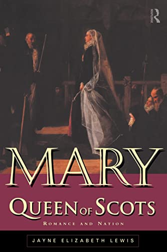 9780415114813: Mary Queen of Scots: Romance and Nation