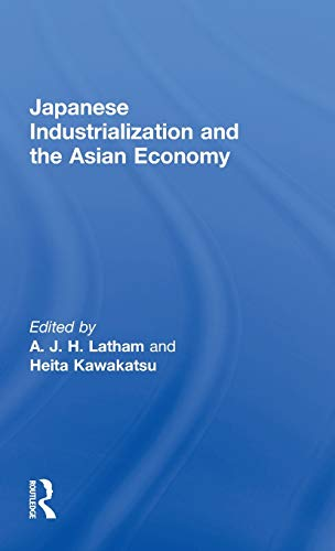 Japanese Industrialization and the Asian Economy [Hardcover]