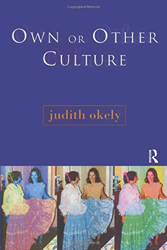 Own or Other Culture: Okely, Judith